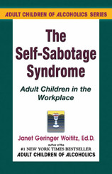 Self-Sabotage Syndrome Adult Children in the Workplace