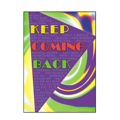 KEEP COMING BACK CARD