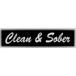 CLEAN AND SOBER Bumper Sticker