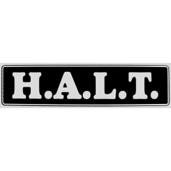 H.A.L.T BUMPER STICKER