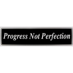PROGRESS NOT PERFECTION Bumper Sticker
