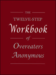 The Twelve Steps of Over Eaters Anonymous Workbook