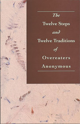 The Twelve Steps And Twelve Traditions OA