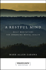 A Restful Mind: Daily Meditations For Enhancing Mental Health