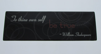 To thine own self be true - Ceramic Plaque