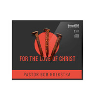 For the Love of Christ CD Set