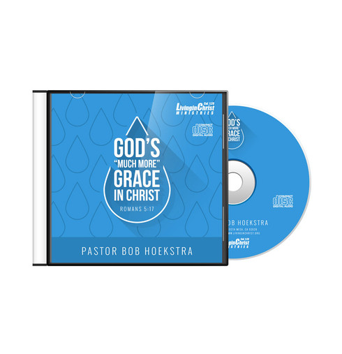 "The ""Much More"" Grace of God CD"