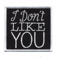 Sourpuss I Don't Like You Iron On Patch - Cobalt Heights