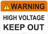 Warning High Voltage Keep Out #53-706 thru 70-706