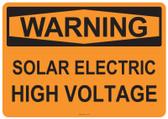 Warning Solar Electric High Voltage, #53-513 thru 70-513
