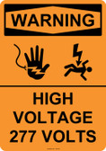 Warning High Voltage 277 Volts, #53-643 thru 70-643