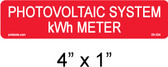 "Photovoltaic System kWh Meter Label - 1/4"" Letters - Item #03-334"