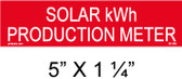 "Solar Warning Placard - 5"" x 1 1/4"" - Item #04-396"