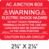 "PV Solar Warning Label - 2.75"" x 2.25"" - Red with white letters - Item #03-219"