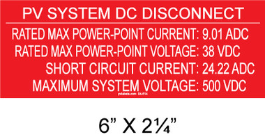 "PV SYSTEM DISCONNECT Placard - 6"" x 2.25"" - Item #04-614"