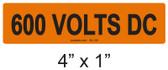 600 VOLTS DC - PV Labels #30-130