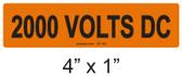 2000 VOLTS DC - PV Labels #30-150