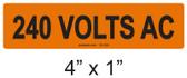 240 VOLTS AC - PV Labels #30-324