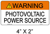 Warning Photovoltaic Power Source - .040 Aluminum - Item #07-214