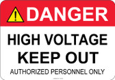 Danger High Voltage Keep Out - #53-308 thru 70-308
