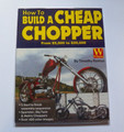 How to Build a Cheap Chopper by Tim Remus softcover book (used)