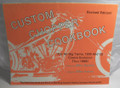 Custom Chopper Cookbook For All Big Twins 36 & Up, evo thru 1988...softcover book (used)