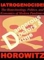 IATROGENOCIDE: The Biotechnology, Politics, and Economics of Modern Pandemics dvd\
