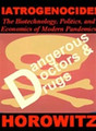 IATROGENOCIDE: The Biotechnology, Politics, and Economics of Modern Pandemics dvd