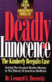Deadly Innocence: The Kimberly Bergalis Case-- Solving The Greatest Murder Mystery In The History of American Medicine (PDF Download Version)