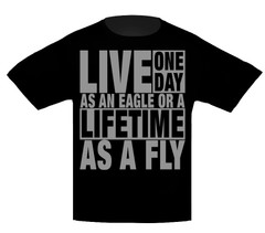 T-Shirt Live One Day As An Eagle