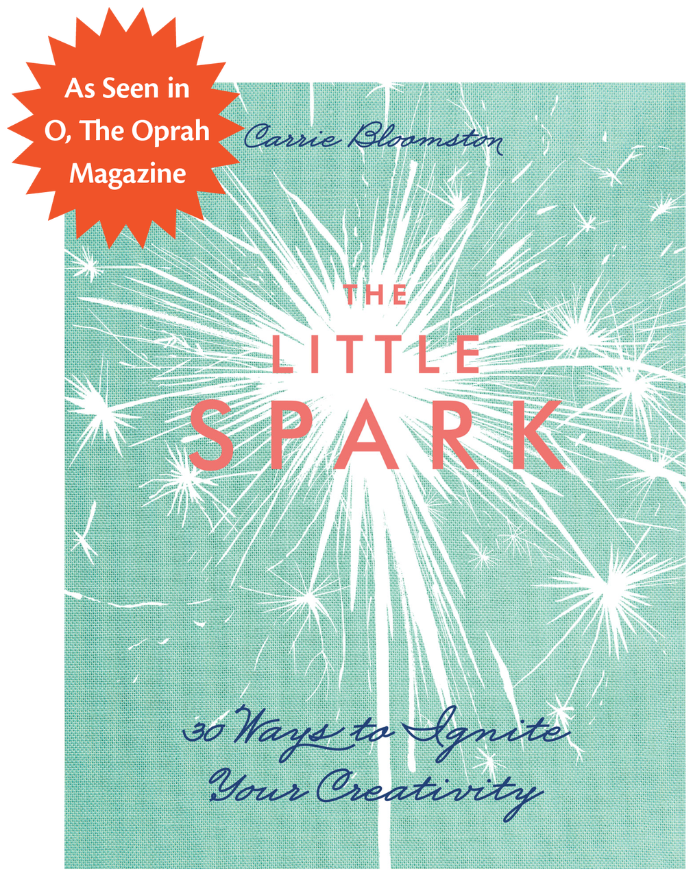 The Little Spark - 30 Ways to Ignite Your Creativity by Carrie Bloomston #TheLittleSpark