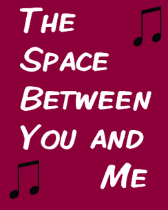 The Space Between You and Me(The Page Song)