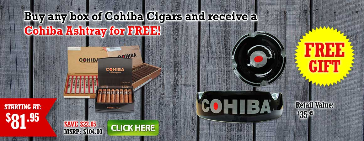 Buy any box of Cohiba Cigars and receive a Cohiba Ashtray for FREE!