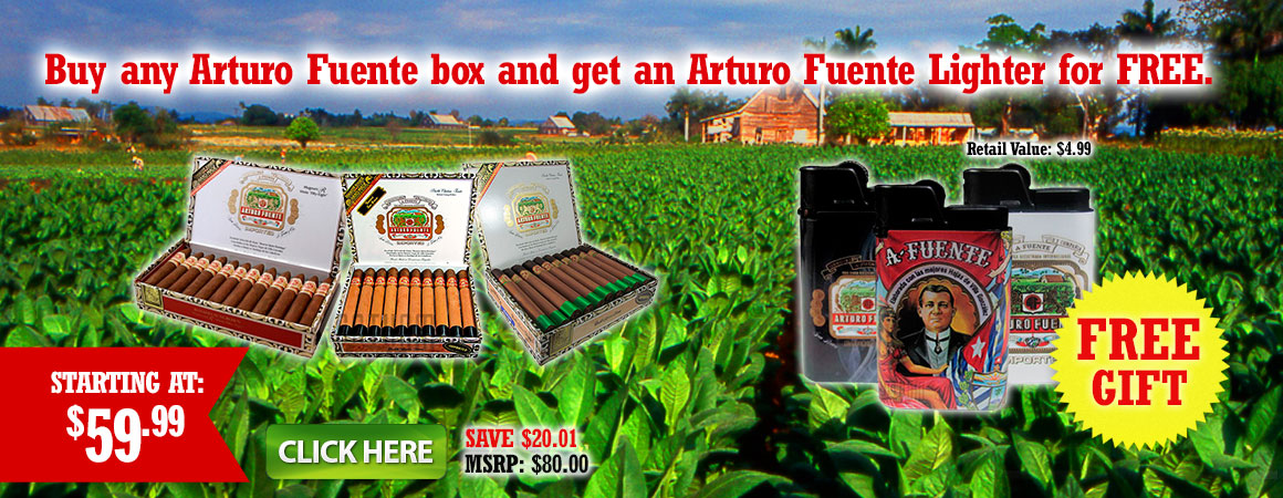 Buy any Arturo Fuente box and get an Arturo Fuente Lighter for Free