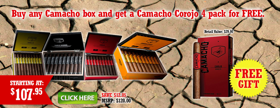 Buy any Camacho box and get a Camacho Corojo 4 pack for FREE