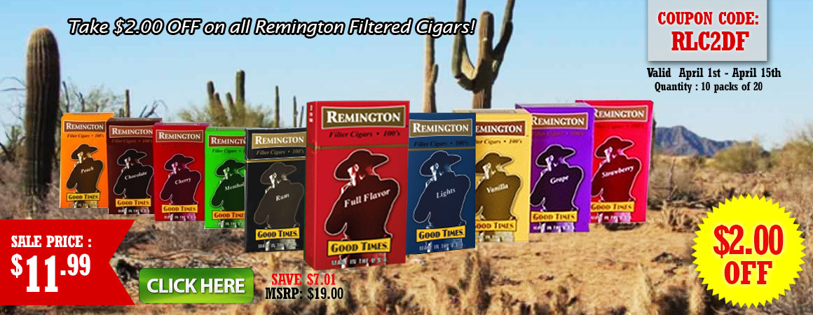 $2.00 OFF on all Remington Filtered Cigars!