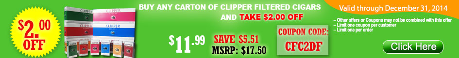 BUY CLIPPER FILTERED CIGARS TAKE $2.00 OFF!