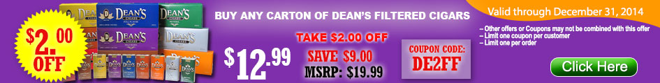 BUY DEAN'S FILTERED CIGARS GET $2.00 OFF!