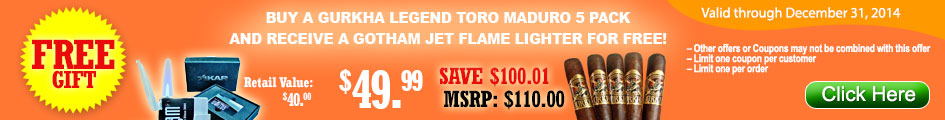 BUY GURKHA LEGEND TORO MADURO 5 PACK GET GOTHAM JET FLAME LIGHTER FOR FREE!