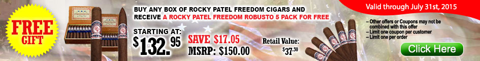 Buy any box of Rocky Patel Freedom cigars and receive a Rocky Patel Freedom robusto 5 pack for FREE