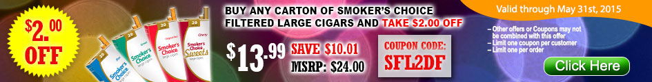 Buy any carton of Smoker's Choice Filtered Large Cigars and take $2.00 OFF