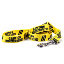 Caution Medication Needed Dog Leash