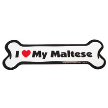 I Love My Maltese Bone Magnet