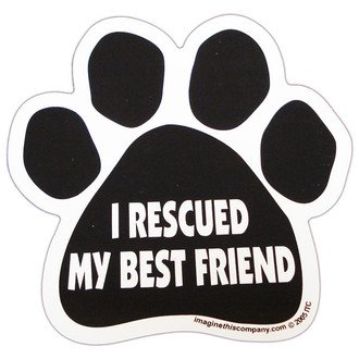 I Rescued My Best Friend Paw Magnet
