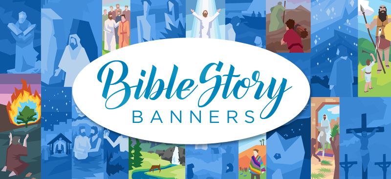 Bible Story Banners