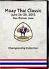 Muay Thai Classic 2015: Championship Set