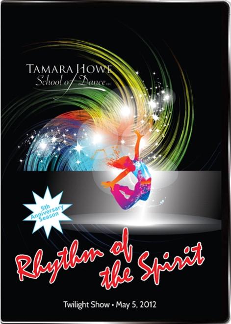 Tamara Howe School of Dance Spring Showcase 2012