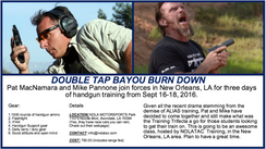 Double Tap - Bayou Burn Down - Pat McNamara and Mike Pannone Handgun Course