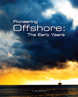Pioneering Offshore: The Early Years
