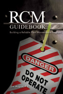 RCM Guidebook: Building a Reliable Plant Maintenance Program